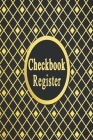 Checkbook Register: Checking Account Transaction Register, Credit and Debit Tracking Book, Personal Account Balance Register, Checking Acc Cover Image