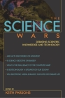 The Science Wars: Debating Scientific Knowledge and Technology (Contemporary Issues) Cover Image