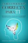 La recuperación correcta para ti (Spanish) Cover Image