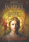 Wheel of the Fates: Book Two of the Carolingian Chronicles Cover Image