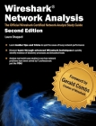Wireshark Network Analysis (Second Edition): The Official Wireshark Certified Network Analyst Study Guide Cover Image