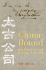 China Bound: John Swire & Sons and Its World, 1816 – 1980 Cover Image