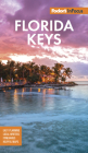 Fodor's in Focus Florida Keys: With Key West, Marathon & Key Largo (Travel Guide) Cover Image