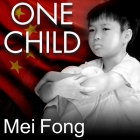 One Child: The Story of China's Most Radical Experiment Cover Image