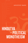 Hindutva as Political Monotheism Cover Image