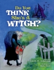 Do You Think She's A Witch? Cover Image