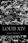 Louis XIV Cover Image