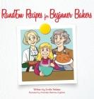 RandEm Recipes for Beginner Bakers Cover Image