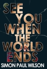 See You When the World Ends Cover Image