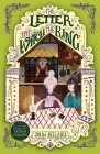 The Letter, the Witch and the Ring (The House with a Clock in Its Walls #3) Cover Image