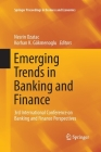 Emerging Trends in Banking and Finance: 3rd International Conference on Banking and Finance Perspectives (Springer Proceedings in Business and Economics) Cover Image