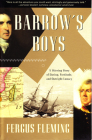Barrow's Boys: A Stirring Story of Daring, Fortitude, and Outright Lunacy Cover Image