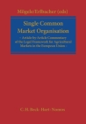 Single Common Market Organisation (Regulation (EC) 1234/2007): A Commentary Cover Image