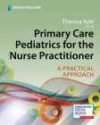Primary Care Pediatrics for the Nurse Practitioner: A Practical Approach Cover Image