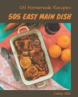 Oh! 505 Homemade Easy Main Dish Recipes: A Homemade Easy Main Dish Cookbook from the Heart! Cover Image