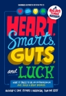 Heart, Smarts, Guts, and Luck: What It Takes to Be an Entrepreneur and Build a Great Business Cover Image