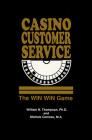 Casino Customer Service: The WIN WIN Game Cover Image