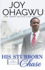 His Stubborn Chase - Christian Inspirational Fiction - Book 9 Cover Image
