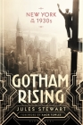 Gotham Rising: New York in the 1930s Cover Image