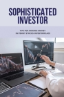 Sophisticated Investor: Tips For Making Money In Penny Stocks Investorplace: Maximize Your Profits In Minimum Time Cover Image