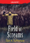 Field of Screams (Haunted #1) Cover Image