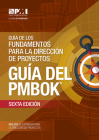 A Guide to the Project Management Body of Knowledge (PMBOK® Guide)–Sixth Edition (SPANISH) Cover Image
