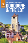The Rough Guide to The Dordogne & the Lot (Rough Guides) Cover Image