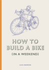 How to Build a Bike (in a Weekend) Cover Image