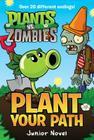 Plants vs. Zombies: Plant Your Path Junior Novel Cover Image