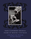 Dark Elderberry Branch: Poems of Marina Tsvetaeva [With CD (Audio)] Cover Image
