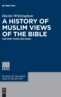 A History of Muslim Views of the Bible Cover Image