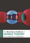 The Bloomsbury Handbook of World Theory Cover Image