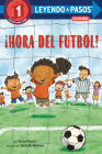 ¡Hora del fútbol! (Soccer Time! Spanish Edition) (Step into Reading) Cover Image