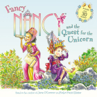 Fancy Nancy and the Quest for the Unicorn: Includes Over 30 Stickers! Cover Image