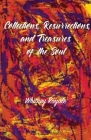 Collections, Resurrections, and Treasures of the Soul Cover Image