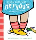 Lena's Shoes Are Nervous: A First-Day-of-School Dilemma Cover Image