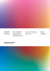 Palette Perfect for Graphic Designers and Illustrators: Colour Combinations, Meanings and Cultural References Cover Image