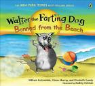 Walter the Farting Dog: Banned from the Beach Cover Image