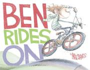 Ben Rides on: A Picture Book Cover Image