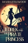 Jedrek And The Pirate Princess Cover Image