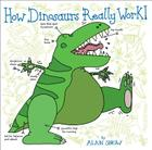 How Dinosaurs Really Work! Cover Image