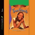 True Friends (Carmen Browne #1) Cover Image