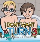 I Don't Want to Turn 3 Cover Image
