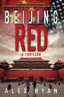 Beijing Red: A Thriller Cover Image