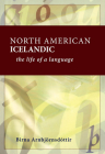 North American Icelandic: The Life of a Language Cover Image