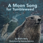 A Moon Song for Tumbleweed Cover Image