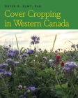 Cover Cropping in Western Canada Cover Image