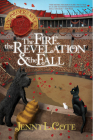 The Fire, the Revelation and the Fall (Epic Order of the Seven #4) Cover Image