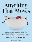Anything That Moves: Renegade Chefs, Fearless Eaters, and the Making of a New American Food Culture Cover Image