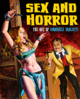 Sex and Horror: The Art of Emanuele Taglietti Cover Image
